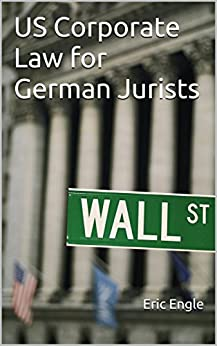 US Corporate Law for German Jurists by [Engle, Eric]