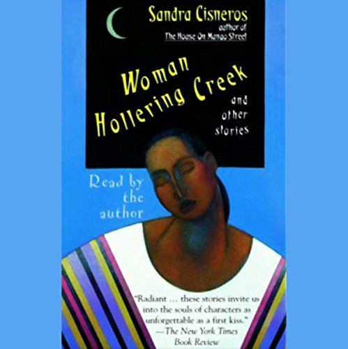 a review of sandra cisneros woman hollering creek and other stories The best study guide to woman hollering creek and other stories on the planet,  from the  get the summaries, analysis, and quotes you need  a concise  biography of sandra cisneros plus historical and literary context for.