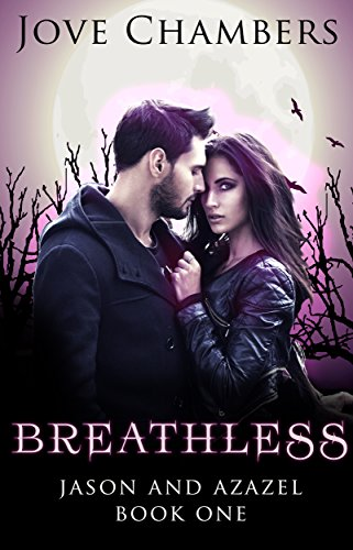 Breathless (Jason and Azazel Book 1) by [Chambers, Jove ]