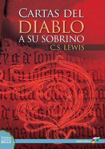 CARTAS DEL DIABLO A SU SOBRINO (Spanish Edition)