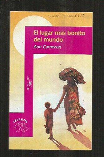 El Lugar Más Bonito Del Mundo Cameron Ann 9788420444499 Books