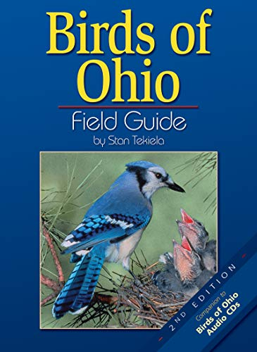 Birds of Ohio Field Guide, Second Edition (Best Way To Store Bird Seed)