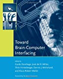 Toward Brain-Computer Interfacing (Neural Information Processing series) Picture