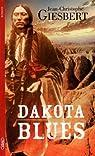 Les moulins d'Amérique, tome 3 : Dakota blues par Giesbert