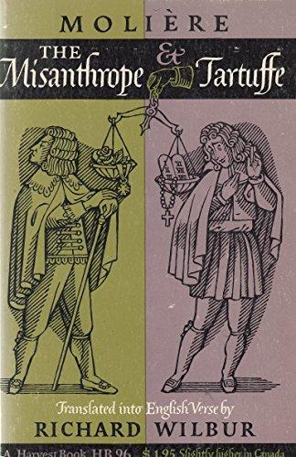 Moliere: the Misanthrope & Tartuffe