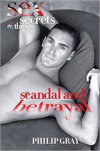 Laden Sie E-Books von Google Books herunter Part 2. Sex, Secrets & The Spy - Scandal and Betrayal (Volume 2) iBook