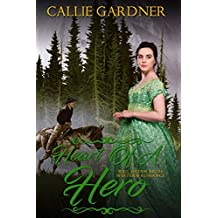 Mail Order Bride: Heart of a Hero: Sweet, Clean, Inspirational Western Historical Romance