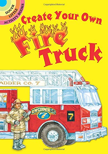 (Create Your Own Fire Truck Sticker Activity Book (Dover Little Activity Books)
