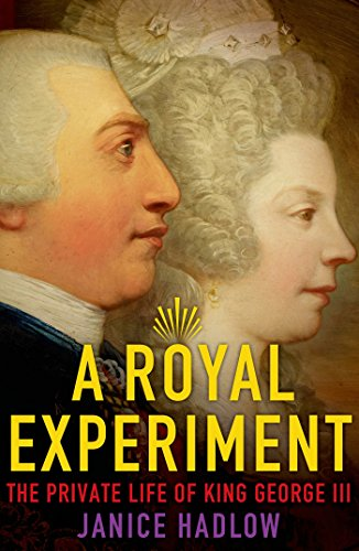 (A Royal Experiment: The Private Life of King George III )