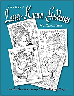 The ABCs of Lesser-Known Goddesses: An Art Nouveau coloring book for ...