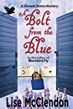 A Bolt from the Blue (Bennett Sisters Mysteries)