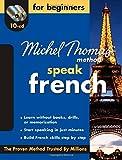Michel Thomas Method™ French For Beginners, 10-CD Program (Michel Thomas Speak...)
