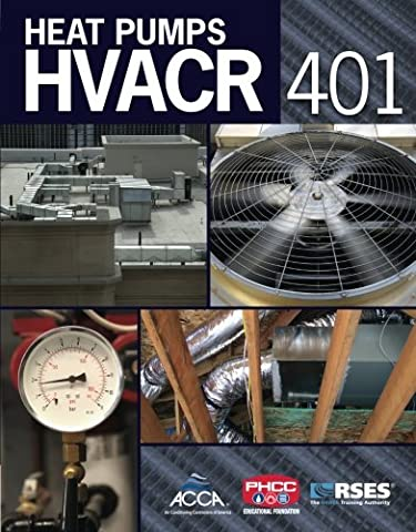 HVACR 401: Heat Pumps (HVAC 401 Specialty Series)
