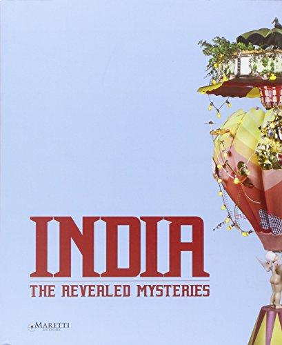 India. The Revealed Mysteries. 28 Artisti per la più Grande Mostra di Arte Contemporanea Indiana.