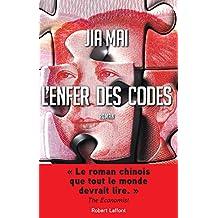 L'Enfer des codes (French Edition)
