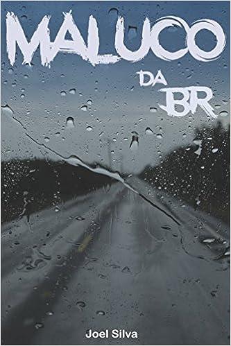 Maluco da BR (Portuguese Edition) (Portuguese)