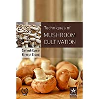Techniques of Mushroom Cultivation