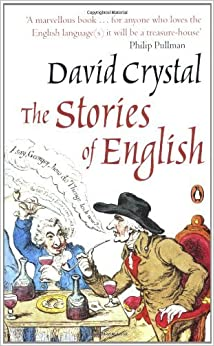 Stories of English (04) by Crystal, David [Paperback (2005)]
