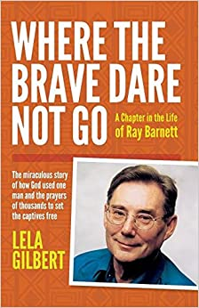 Book Where the Brave Dare Not Go