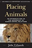 Placing Animals, Julie Urbanik, 1442211849