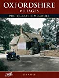 Oxfordshire Villages (Photographic Memories)