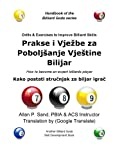 Drills and Exercises to Improve Billiard Skills (Croatian), Allan Sand, 162505081X