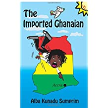The Imported Ghanaian