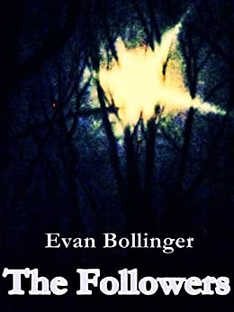 The Followers by [Bollinger, Evan]