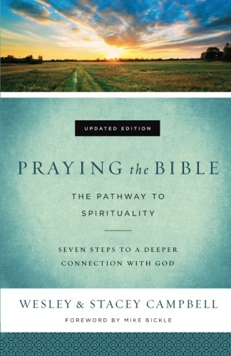 - Praying the Bible: The Pathway to Spirituality