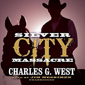 Silver City Massacre Audiobook