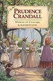 Prudence Crandall, Elizabeth Yates, 1563979780