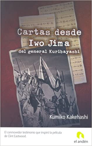Amazon.com: CARTAS DESDE IWO JIMA DEL GENERAL KURIBAYASHI ...
