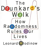 The Drunkard's Walk: How Randomness Rules Our Lives (Your Coach in a Box)