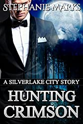 Hunting Crimson (Silverlake City Stories Book 2)