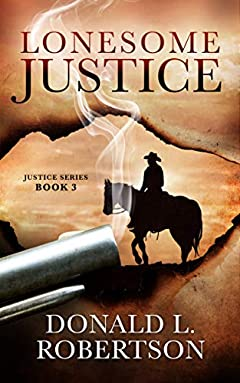 Lonesome Justice: Justice Series - Book 3