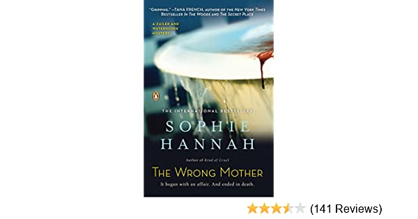 the wrong mother hannah sophie