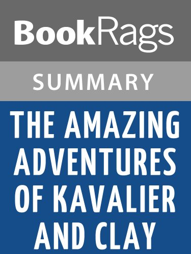 Summary & Study Guide The Amazing Adventures of Kavalier & Clay by MichaeChabon (The Adventures Of Kavalier And Clay Review)