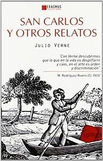 San Carlos y otros relatos par Verne
