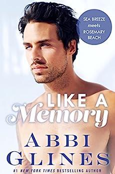 Like A Memory by [Glines, Abbi]