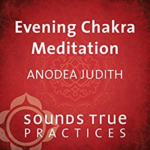 Evening Chakra Meditation Speech