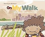 On My Walk, Kari-Lynn Winters, 1896580610