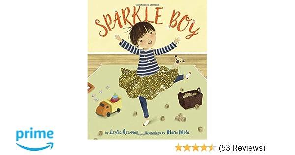 Sparkle Boy: Leslea Newman: 9781620142851: Amazon com: Books