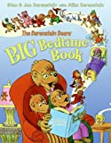 The Berenstain Bears' Big Bedtime Book, Stan Berenstain, 0060574356
