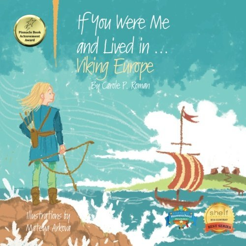 If You Were Me and Lived in...Viking Europe (Volume 6) by Carole P. Roman (2016-08-27) (Viking 08 Platform)