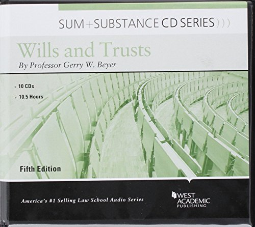 Sum and Substance Audio on Wills and Trusts by West Academic Publishing