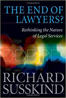 ``PDF`` The End Of Lawyers?: Rethinking The Nature Of Legal Services. wedding November color Southern provee across
