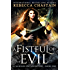A Fistful of Evil: An Urban Fantasy Novel (Madison Fox Adventure Book 1)