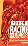 Bike Racing for Juniors, Kristen Dieffenbach and Steve McCauley, 1934030228