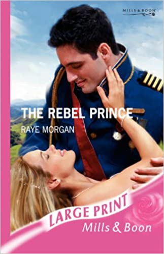 Book The Rebel Prince (Mills and Boon Largeprint Romance)