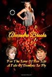 For the Love of Her Life: a Tale of Dominic le Ply, Alexander Brooks, 1484047850